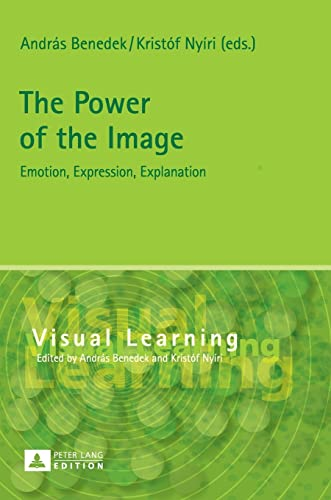 The Power of the Image: Emotion, Expression,