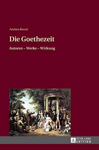 9783631648988: Die Goethezeit: Autoren – Werke – Wirkung (German Edition)