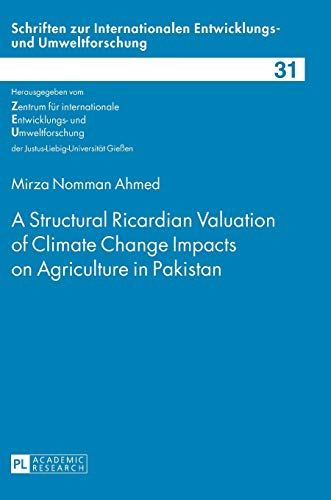 A Structural Ricardian Valuation of Climate Change: Mirza Nomman Ahmed