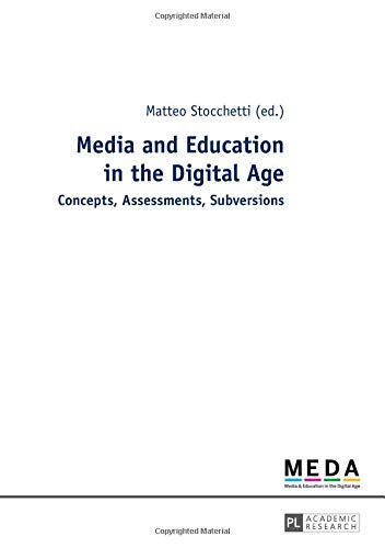 9783631651544: Media and Education in the Digital Age: Concepts, Assessments, Subversions