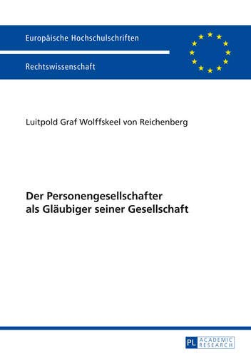 9783631651551: Der Personengesellschafter als Gläubiger seiner Gesellschaft (Europaeische Hochschulschriften / European University Studies / Publications Universitaires Européennes)
