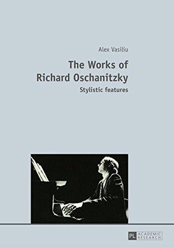 The Works of Richard Oschanitzky: Stylistic features: Vasiliu, Alex