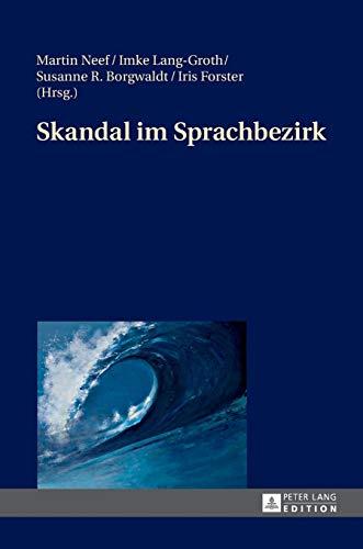 9783631653050: Skandal im Sprachbezirk (German Edition)