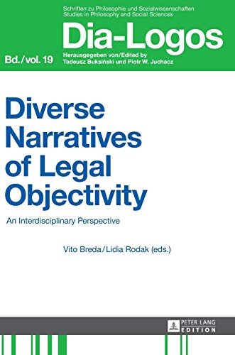 9783631653432: Diverse Narratives of Legal Objectivity: An Interdisciplinary Perspective (DIA-LOGOS)