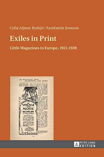 9783631653760: Exiles in Print: Little Magazines in Europe, 1921–1938