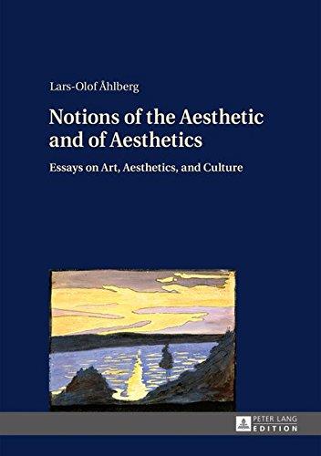 Notions of the Aesthetic and of Aesthetics: Lars-Olof Åhlberg