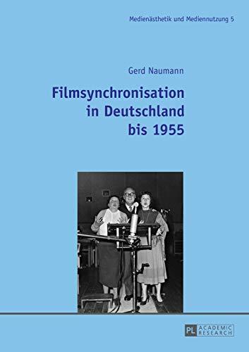 Filmsynchronisation in Deutschland bis 1955: Gerd Naumann