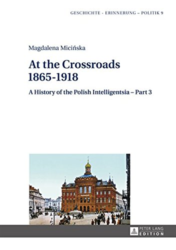 9783631658406: A History of the Polish Intelligentsia: Part 1 – Part 3