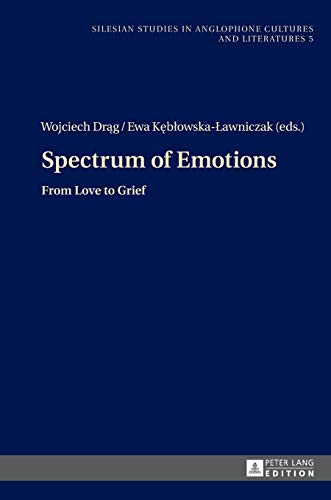 Spectrum of Emotions From Love to Grief: Dr?g, Wojciech /