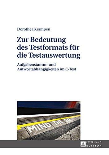 9783631659533: Zur Bedeutung des Testformats für die Testauswertung: Aufgabenstamm- und Antwortabhängigkeiten im C-Test