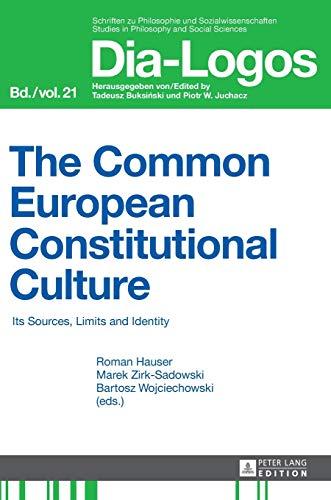 The Common European Constitutional Culture: Roman Hauser