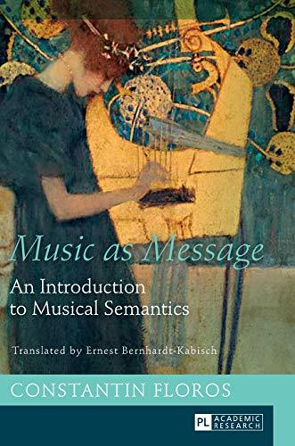 Music as Message: Constantin Floros