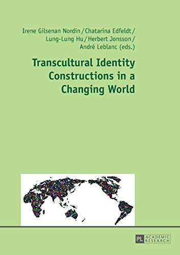 9783631660614: Transcultural Identity Constructions in a Changing World