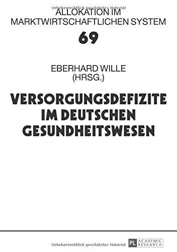 Versorgungsdefizite im deutschen Gesundheitswesen: Eberhard Wille