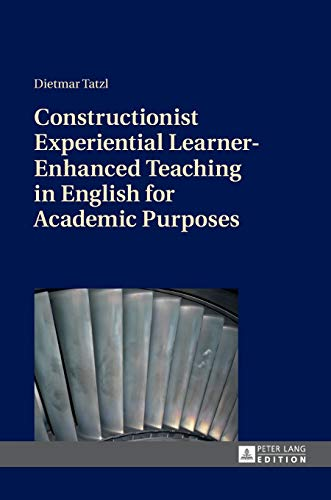 9783631663080: Constructionist Experiential Learner-Enhanced Teaching in English for Academic Purposes