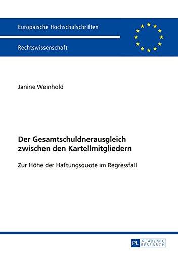 Der Gesamtschuldnerausgleich zwischen den Kartellmitgliedern: Janine Weinhold