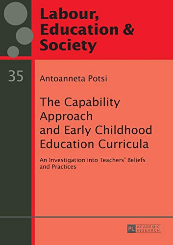 The Capability Approach and Early Childhood Education Curricula: Antoanneta Potsi