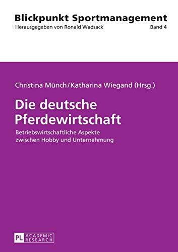 Die deutsche Pferdewirtschaft: Christina M�nch