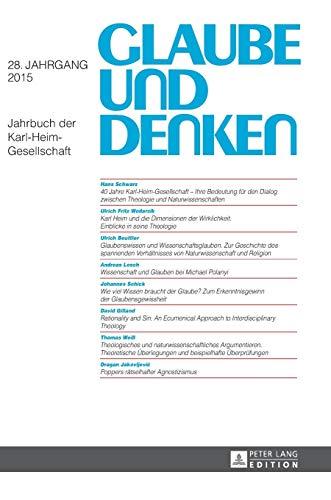 9783631666302: Glaube und Denken: Jahrbuch der Karl-Heim-Gesellschaft (German Edition)