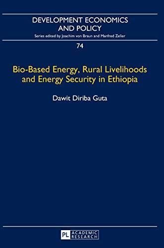 9783631666869: Bio-Based Energy, Rural Livelihoods and Energy Security in Ethiopia (Development Economics and Policy)
