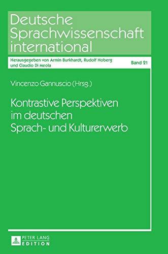 9783631667781: Kontrastive Perspektiven im deutschen Sprach- und Kulturerwerb (Deutsche Sprachwissenschaft international) (German Edition)