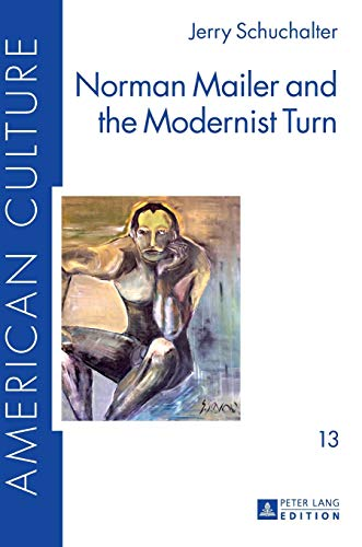 9783631668214: Norman Mailer and the Modernist Turn