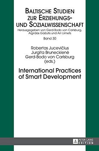 International Practices of Smart Development: Robertas Jucevicius