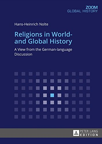 9783631670651: Religions in World- and Global History: A View from the German-language Discussion (Zoom)