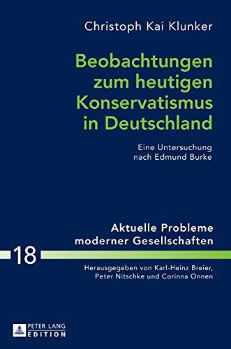Beobachtungen zum heutigen Konservatismus in Deutschland: Christoph Kai Klunker