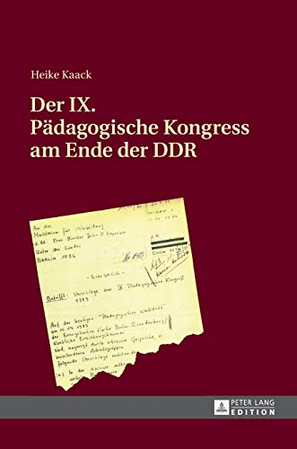 9783631672686: Der IX. Padagogische Kongress Am Ende Der Ddr