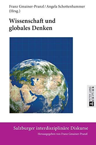 Wissenschaft und globales Denken: Franz Gmainer-Pranzl