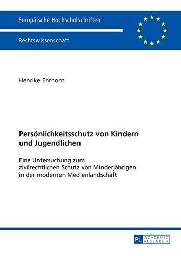 Persönlichkeitsschutz von Kindern und Jugendlichen: Henrike Ehrhorn