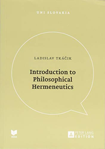 9783631674598: Introduction to Philosophical Hermeneutics (Uni Slovakia)