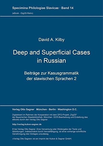 Deep and Superficial Cases in Russian Beiträge: Kilby, David A.