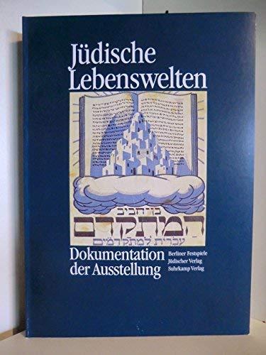 Jüdische Lebenswelten