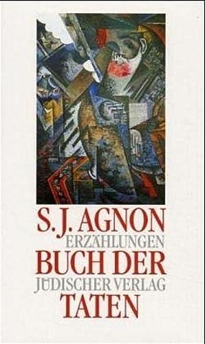 Buch der Taten: Samuel J. Agnon