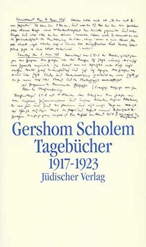 Tagebücher 2. Halbband 1917 - 1923: Gershom Scholem