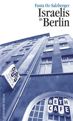 Israelis in Berlin.: Oz-Salzberger, Fania