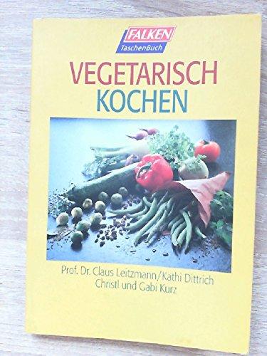 9783635600265: Vegetarisch kochen.