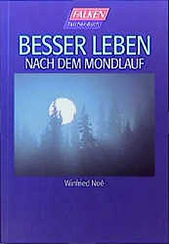 9783635600630: Besser leben nach dem Mondlauf.