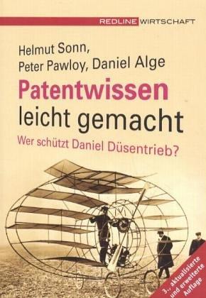 9783636012104: Patentwissen leicht gemacht. Wer schützt Daniel Düsentrieb?