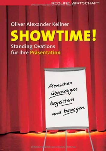Showtime!: A Kellner, Oliver: