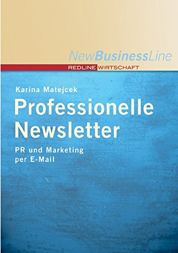 9783636012685: Professionelle Newsletter