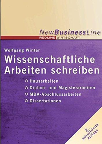 9783636012760: Wissenschaftliche Arbeiten schreiben: Hausarbeiten / Diplom- und Magisterarbeiten / MBA-Abschlussarbeiten / Dissertationen