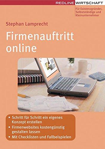 9783636014146: Firmenauftritt online: - Schritt für Schritt ein eigenes Konzept erstellen- Firmenwebsites kostengünstig gestalten lassen- Mit Checklisten, Tipps und Beispielen