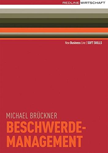 9783636014450: Beschwerdemanagement: Reklamationen als Chancen nutzen / Professionell reagieren / Kunden zufrieden stellen