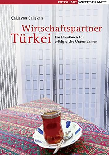9783636014979: Wirtschaftspartner Türkei: Ein Handbuch für erfolgreiche Unternehmer