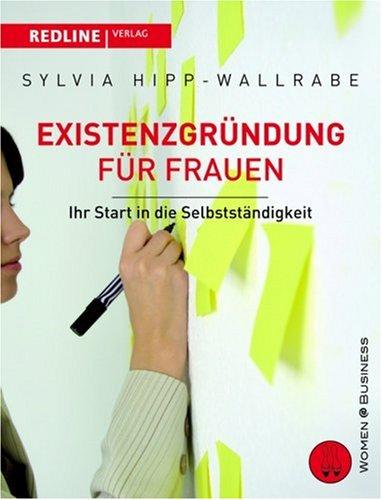 9783636015037: Existenzgründung für Frauen: Ihr Start in die Selbstständigkeit