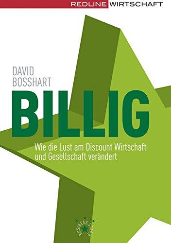 9783636015082: Billig: Wie die Lust am Discount Wirtschaft und Gesellschaft verändert
