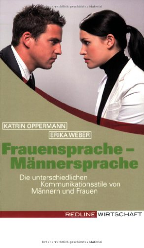 9783636015365: Frauensprache - Männersprache: Die verschiedenen Kommunikationsstile von Männern und Frauen